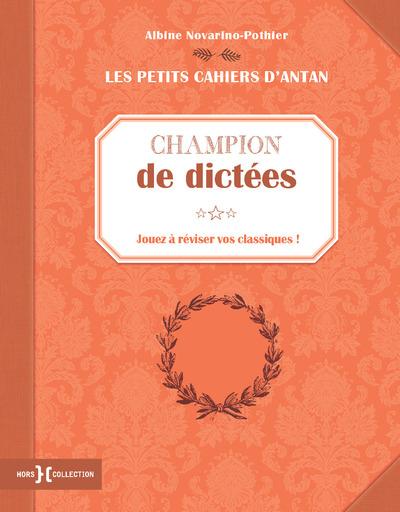 PETIT CAHIER CHAMPION DE DICTEES