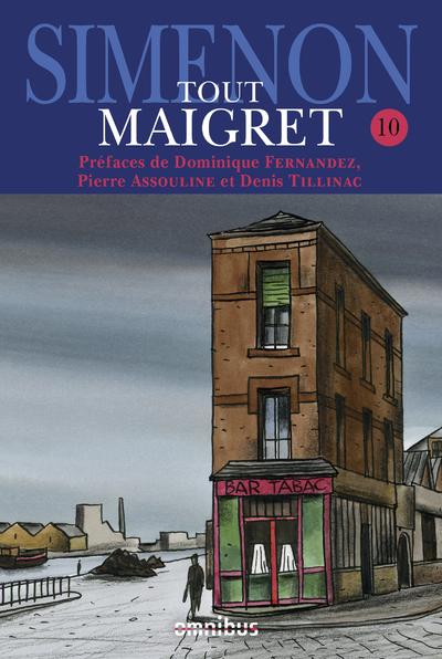 TOUT MAIGRET - TOME 10