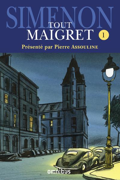 TOUT MAIGRET - TOME 1