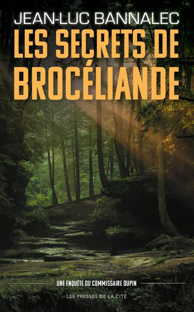 LES SECRETS DE BROCELIANDE