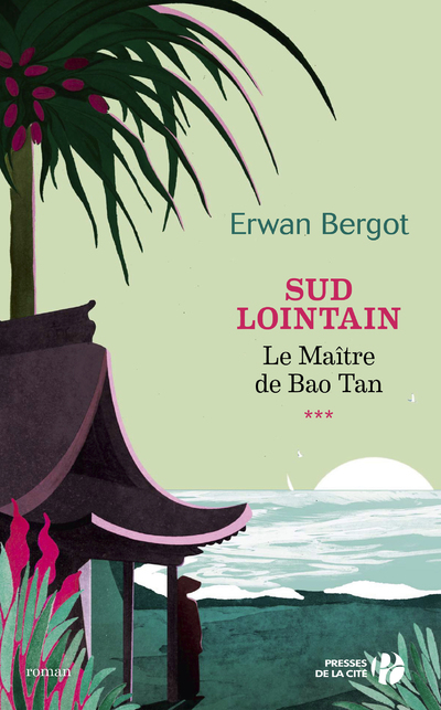 SUD LOINTAIN - TOME 3 LE MAITRE DE BAO TAN