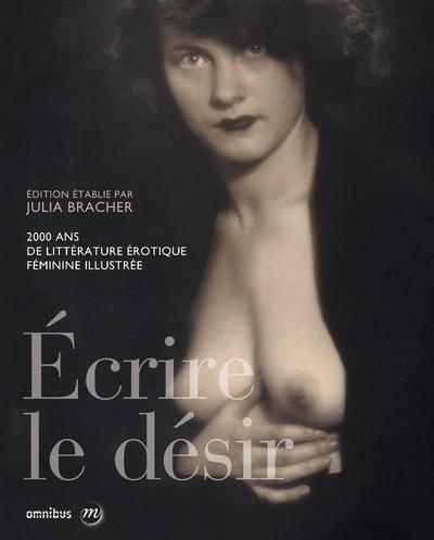 ECRIRE LE DESIR (NOUVELLE EDITION)