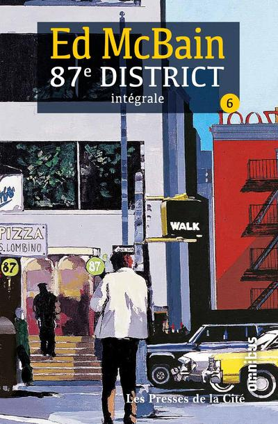 87E DISTRICT - TOME 6 - INTEGRALE