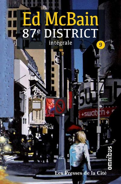 87E DISTRICT - TOME 9 - INTEGRALE