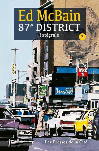 87E DISTRICT - TOME 3 - INTEGRALE