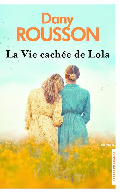 LA VIE CACHEE DE LOLA