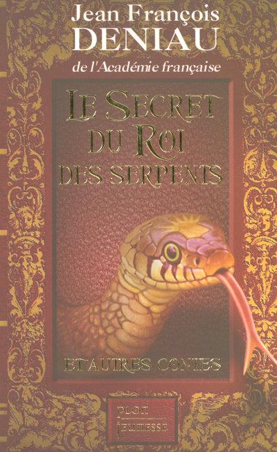 LE SECRET DU ROI DES SERPENTS
