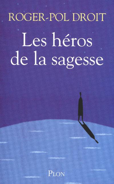 LES HEROS DE LA SAGESSE