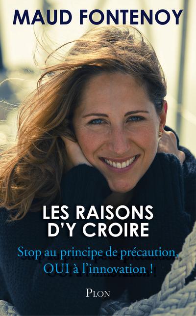 LES RAISONS D'Y CROIRE