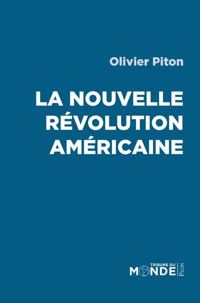 LA NOUVELLE REVOLUTION AMERICAINE
