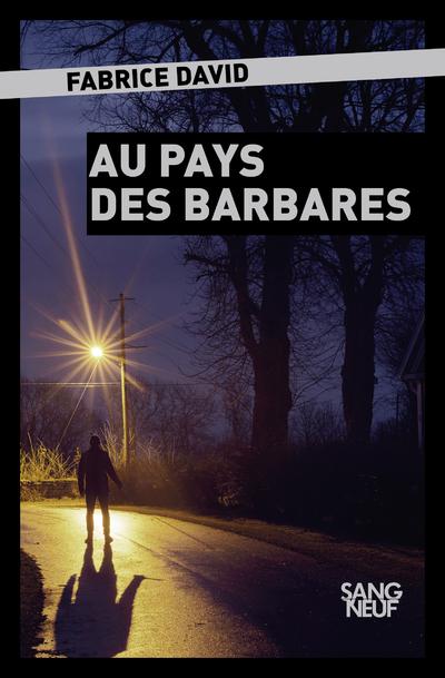 AU PAYS DES BARBARES