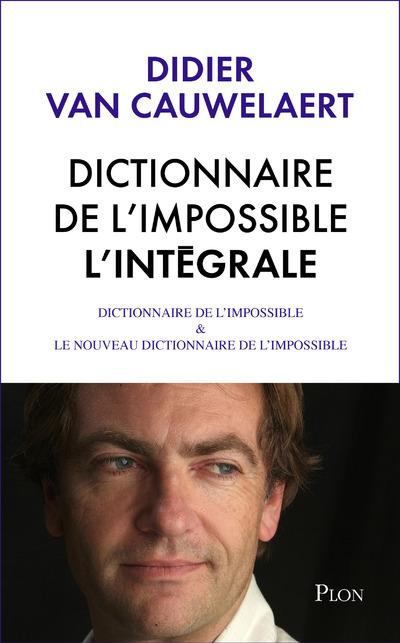 DICTIONNAIRE DE L'IMPOSSIBLE - L'INTEGRALE