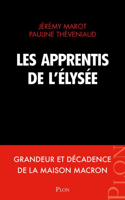 LES APPRENTIS DE L'ELYSEE