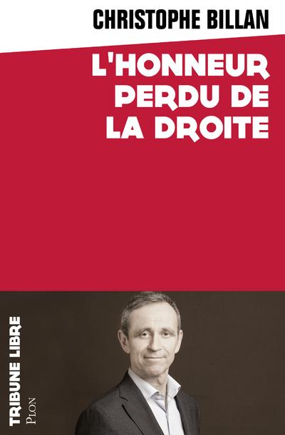 L'HONNEUR PERDU DE LA DROITE