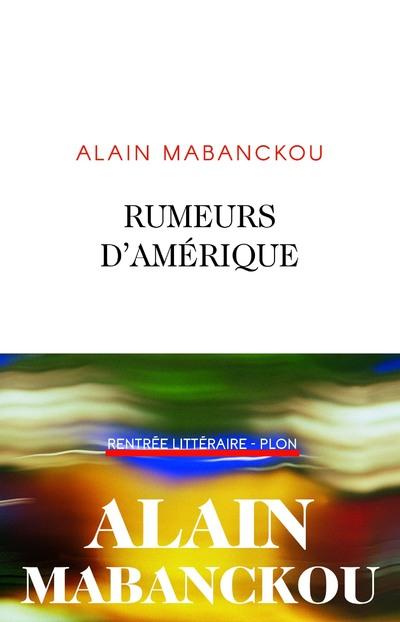 RUMEURS D'AMERIQUE