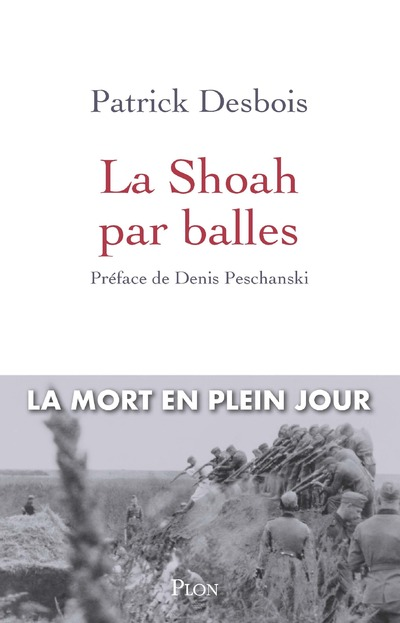 LA SHOAH PAR BALLES