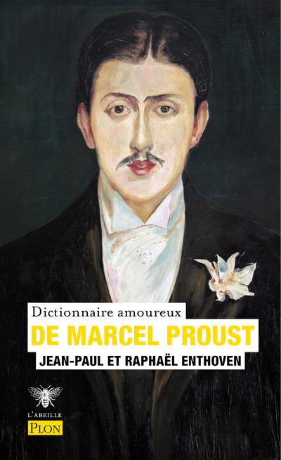 DICTIONNAIRE AMOUREUX DE MARCEL PROUST