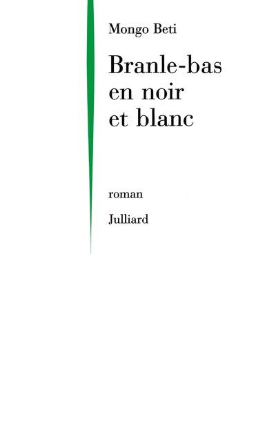 BRANLE-BAS EN NOIR ET BLANC