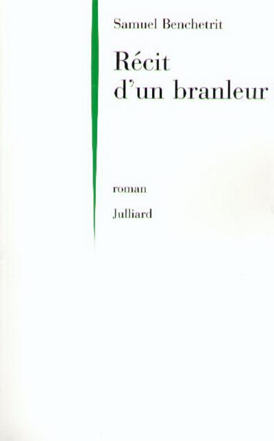 RECIT D'UN BRANLEUR