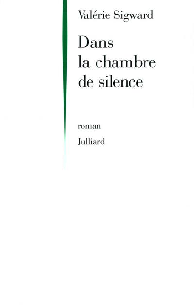 DANS LA CHAMBRE DE SILENCE