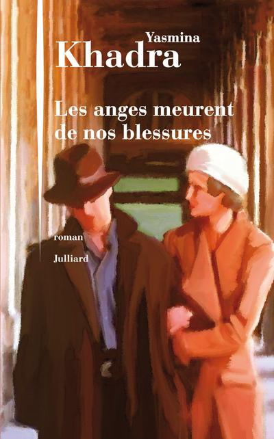 LES ANGES MEURENT DE NOS BLESSURES