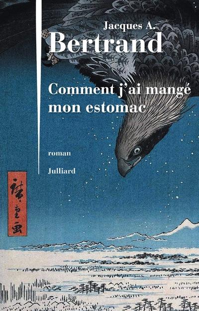COMMENT J'AI MANGE MON ESTOMAC