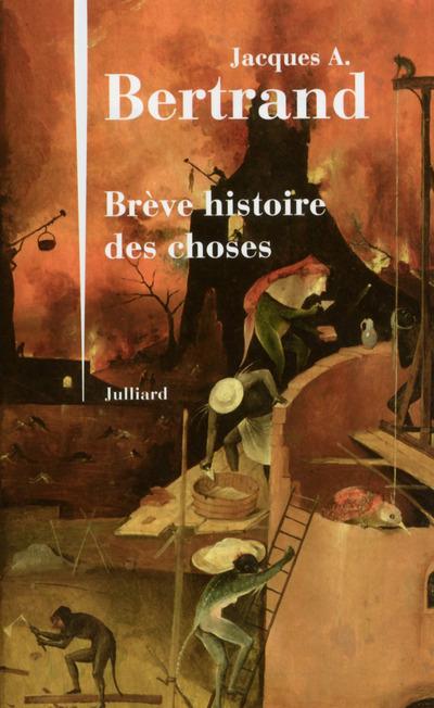 BREVE HISTOIRE DES CHOSES