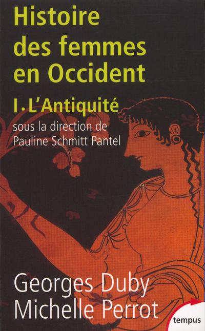 L'HISTOIRE DES FEMMES EN OCCIDENT - TOME 1 L'ANTIQUITE