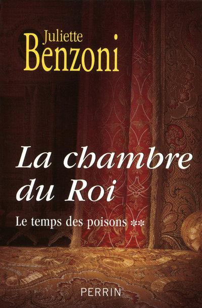 LA CHAMBRE DU ROI T02 LE TEMPS DES POISONS