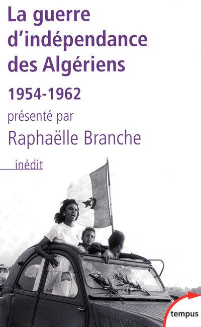 LA GUERRE D'INDEPENDANCE DES ALGERIENS, 1954-1962