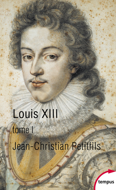 LOUIS XIII - TOME 1