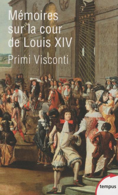 MEMOIRES SUR LA COUR DE LOUIS XIV