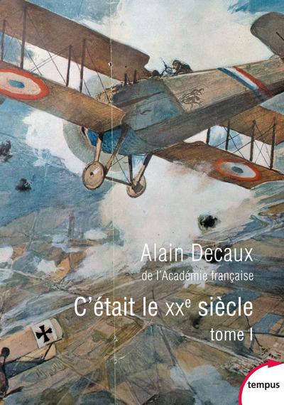 C'ETAIT LE XXE SIECLE - TOME 1