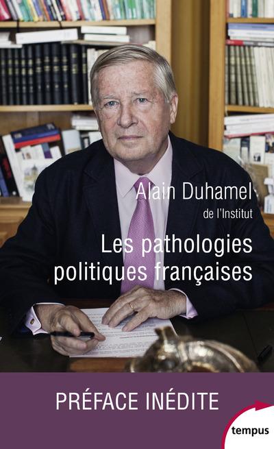 LES PATHOLOGIES POLITIQUES FRANCAISES