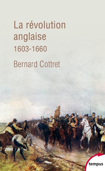 LA REVOLUTION ANGLAISE 1603-1660
