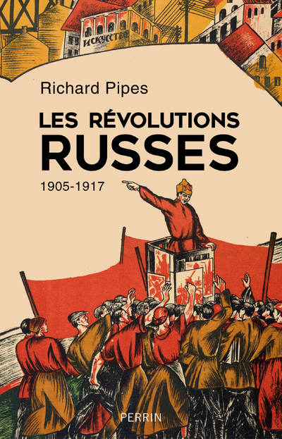 LES REVOLUTIONS RUSSES 1905 - 1917