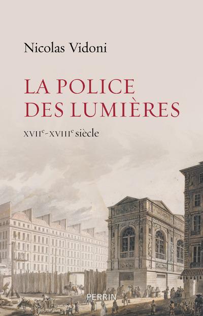 LA POLICE DES LUMIERES