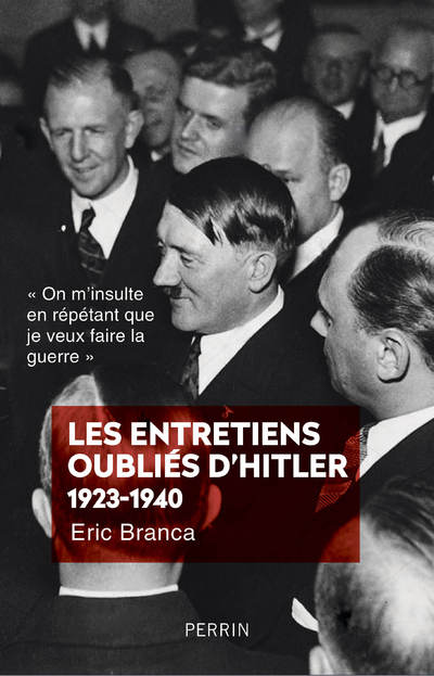 LES ENTRETIENS OUBLIES D'HITLER 1923-1940