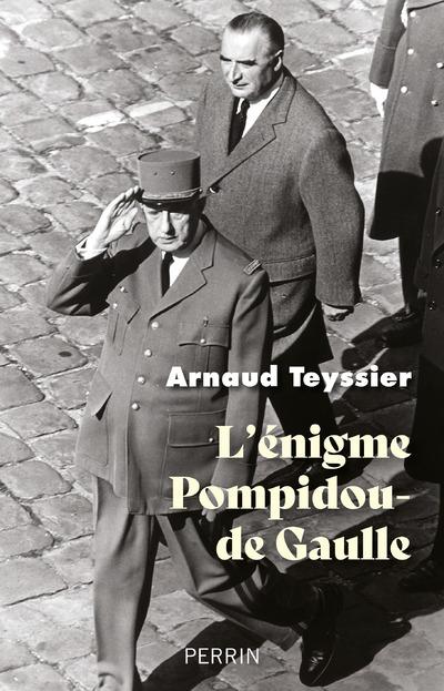 L'ENIGME POMPIDOU-DE GAULLE