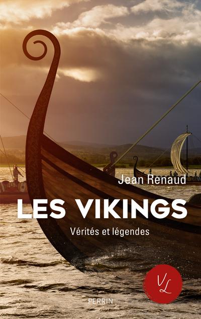 LES VIKINGS - VERITES ET LEGENDES