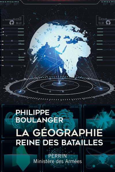 LA GEOGRAPHIE - REINE DES BATAILLES