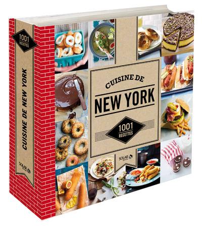 CUISINE DE NEW-YORK - 1001 RECETTES