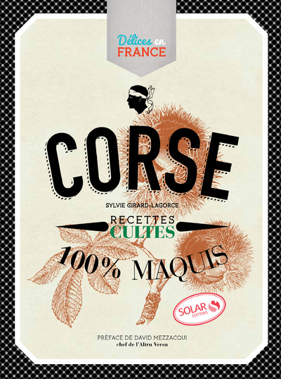 CORSE - RECETTES CULTES - DELICES EN FRANCE