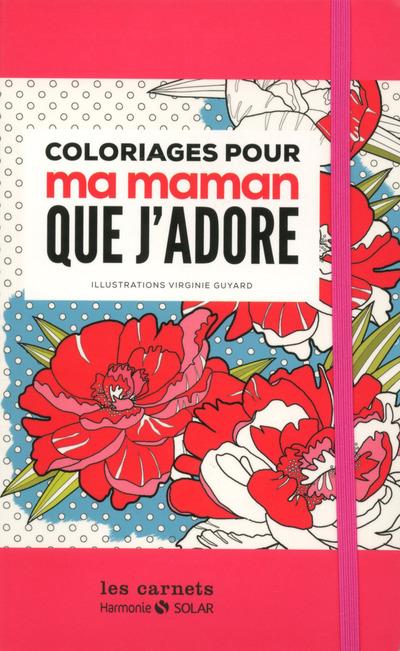COLORIAGES POUR MA MAMAN QUE J'ADORE