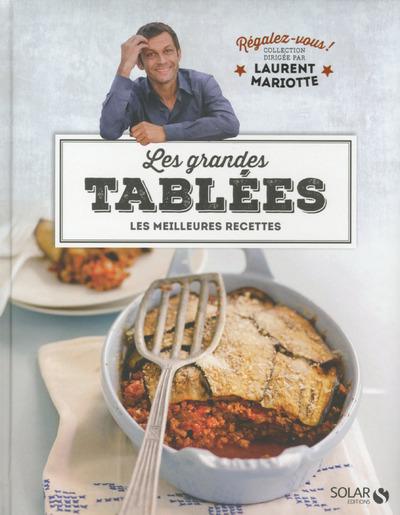 LES GRANDES TABLEES - REGALEZ-VOUS - LAURENT MARIOTTE