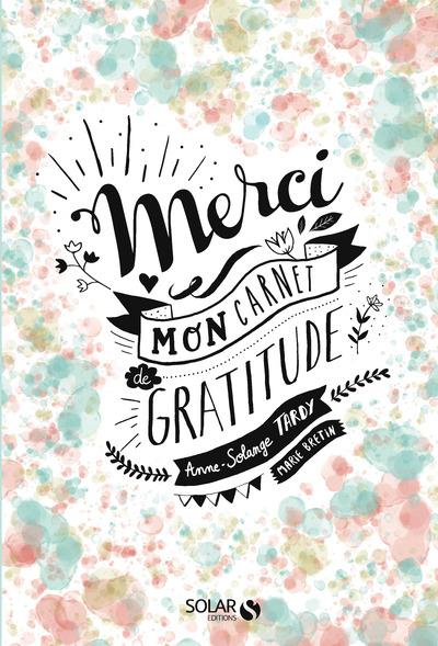 MERCI - MON CARNET DE GRATITUDE