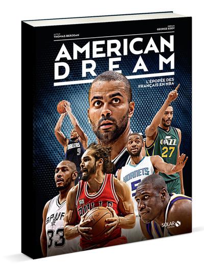AMERICAN DREAM -L'EPOPEE DES FRANCAIS EN NBA