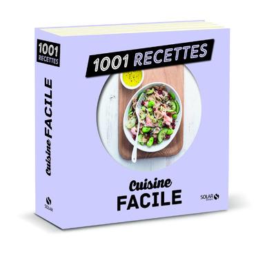 CUISINE FACILE NE - 1001 RECETTES