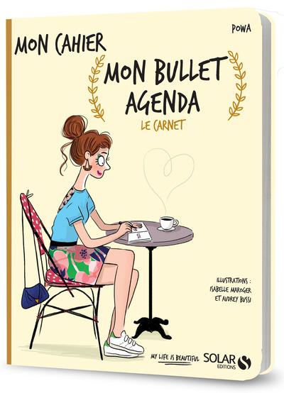 MON BULLET AGENDA - LE CARNET