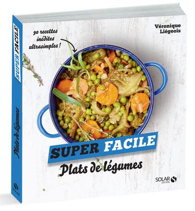 PLATS DE LEGUMES - SUPER FACILE